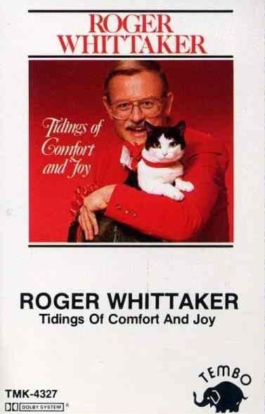 Roger Whittaker Tidings of Comfort and Joy | GetBent57