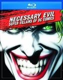 NecessaryEvilSuper-VillainsOfDCComics