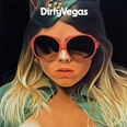 Dirty_Vegas_Days_Go_By