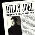 Billy_Joel_We_Didnt_Start_The_Fire