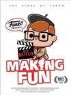 Making_Fun_The_Story_Of_Funko