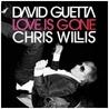 David_Guetta_Chris_Willis_Love_Is_Gone
