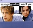 Savage_Garden_I_Want_You