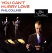 Phil_Collins_You_Cant_Hurry_Love