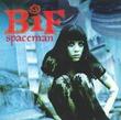Bif_Naked_Spaceman